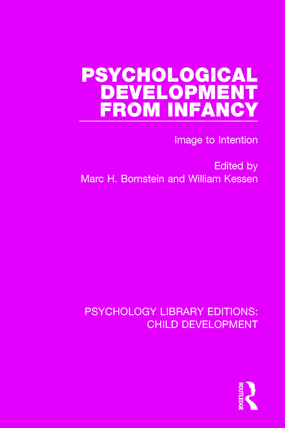 Psychological Development From Infancy: Image to Intention book cover