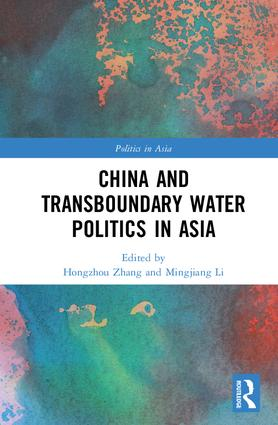 China and Transboundary Water Politics in Asia: 1st Edition (Hardback) book cover