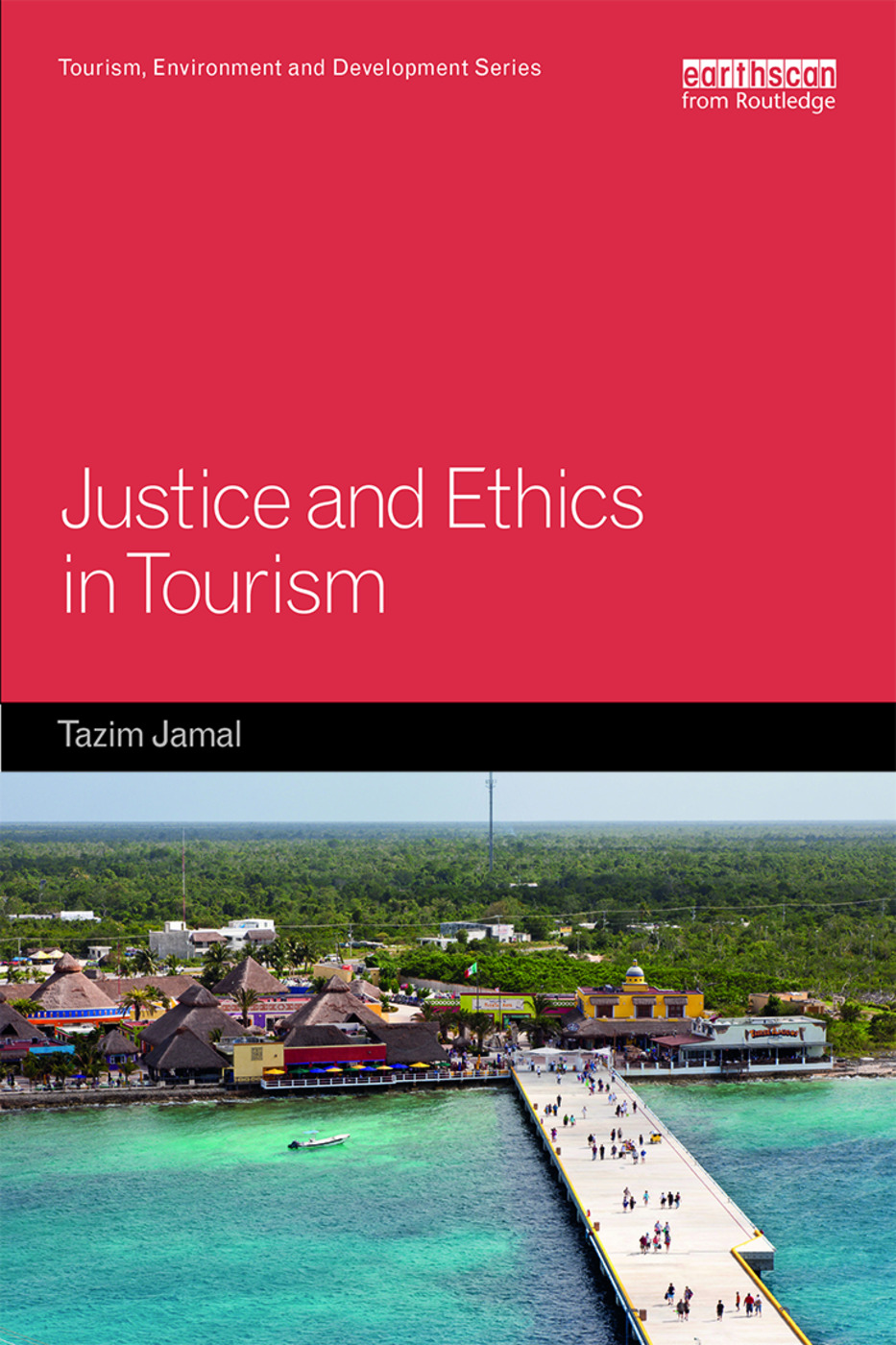 Justice and Ethics in Tourism book cover
