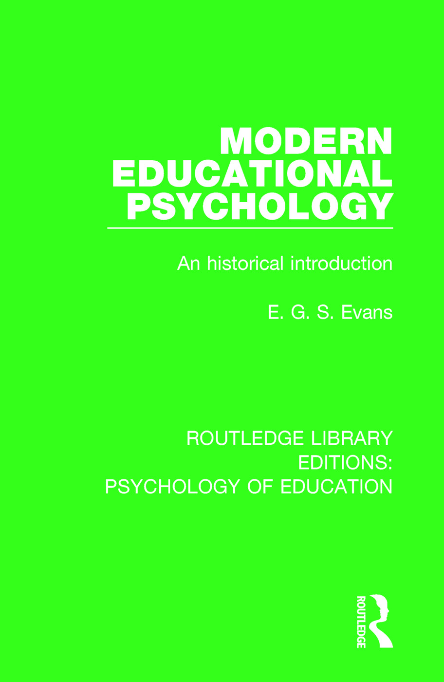 Modern Educational Psychology: An Historical Introduction book cover