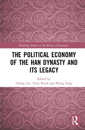 The Political Economy of the Han Dynasty and Its Legacy book cover