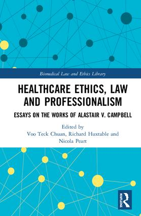 healthcare ethics law and professionalism essays on the works of  healthcare ethics law and professionalism
