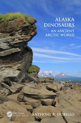 Alaska Dinosaurs: An Ancient Arctic World book cover
