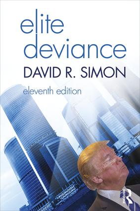 Elite Deviance: 11th Edition (Paperback) book cover