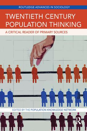 Twentieth Century Population Thinking: A Critical Reader of Primary Sources book cover