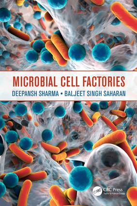 Microbial Cell Factories: 1st Edition (Hardback) book cover