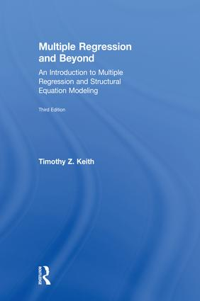Multiple Regression and Beyond: An Introduction to Multiple Regression and Structural Equation Modeling book cover