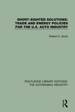 Short Sighted Solutions: Trade and Energy Policies for the US Auto Industry book cover