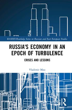 Russia's Economy in an Epoch of Turbulence: Crises and Lessons book cover