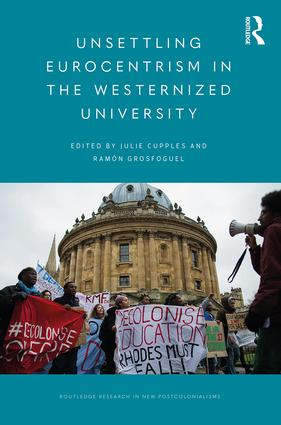 Unsettling Eurocentrism in the Westernized University: 1st Edition (Paperback) book cover