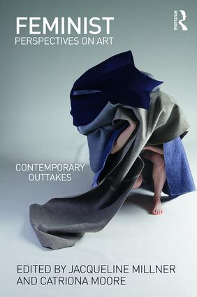 Feminist Perspectives on Art: Contemporary Outtakes book cover