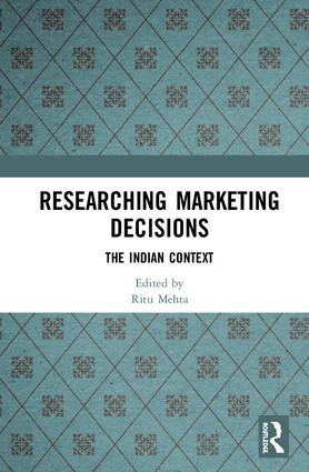 Researching Marketing Decisions: The Indian Context, 1st Edition (e-Book) book cover