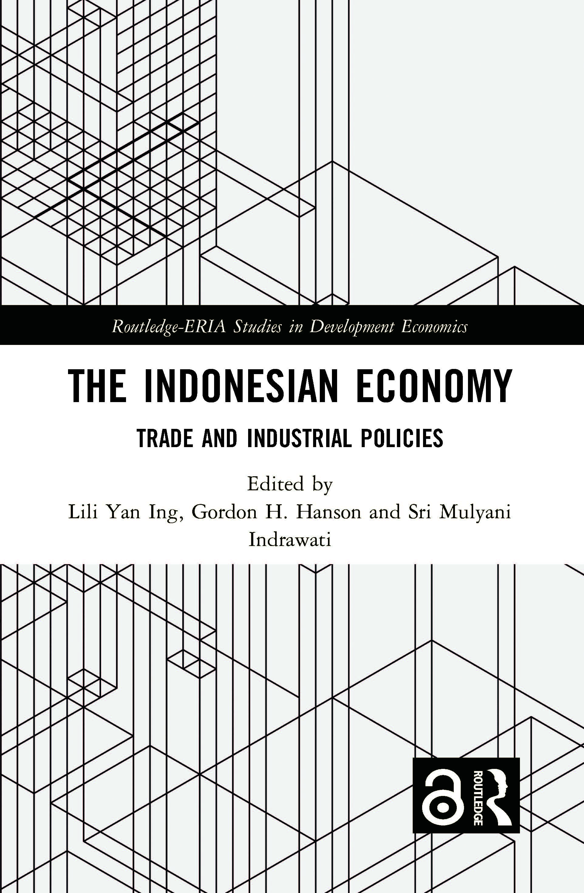 The Indonesian Economy: Trade and Industrial Policies, 1st Edition (Hardback) book cover