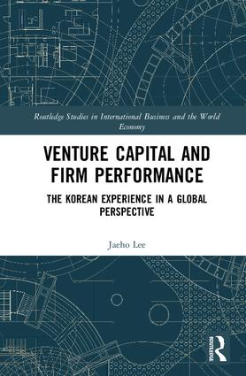 Venture Capital and Firm Performance: The Korean Experience in a Global Perspective, 1st Edition (e-Book) book cover