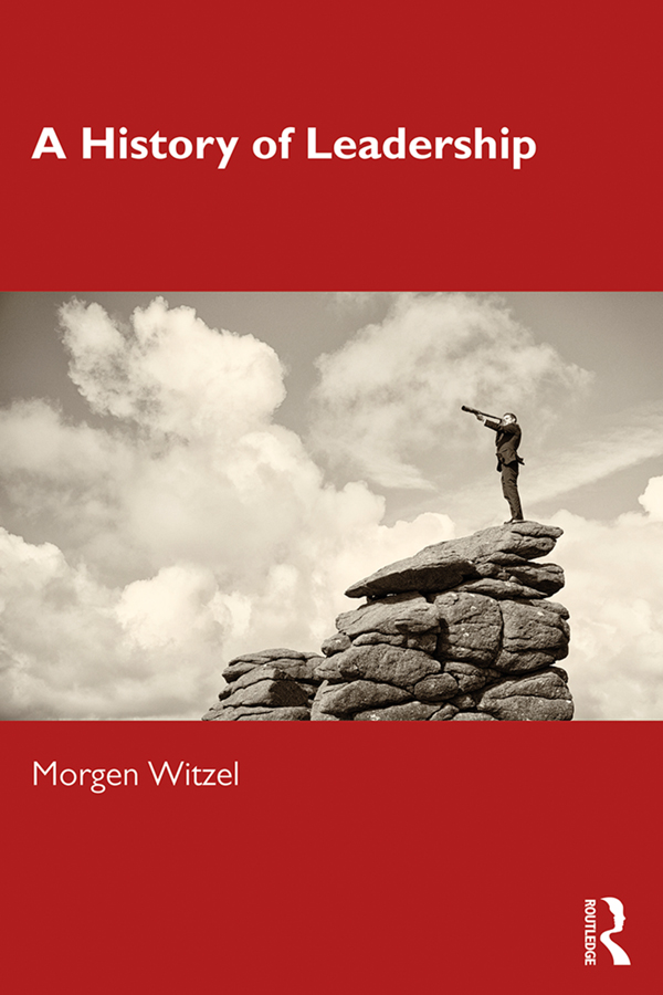 A History of Leadership: 1st Edition (e-Book) book cover