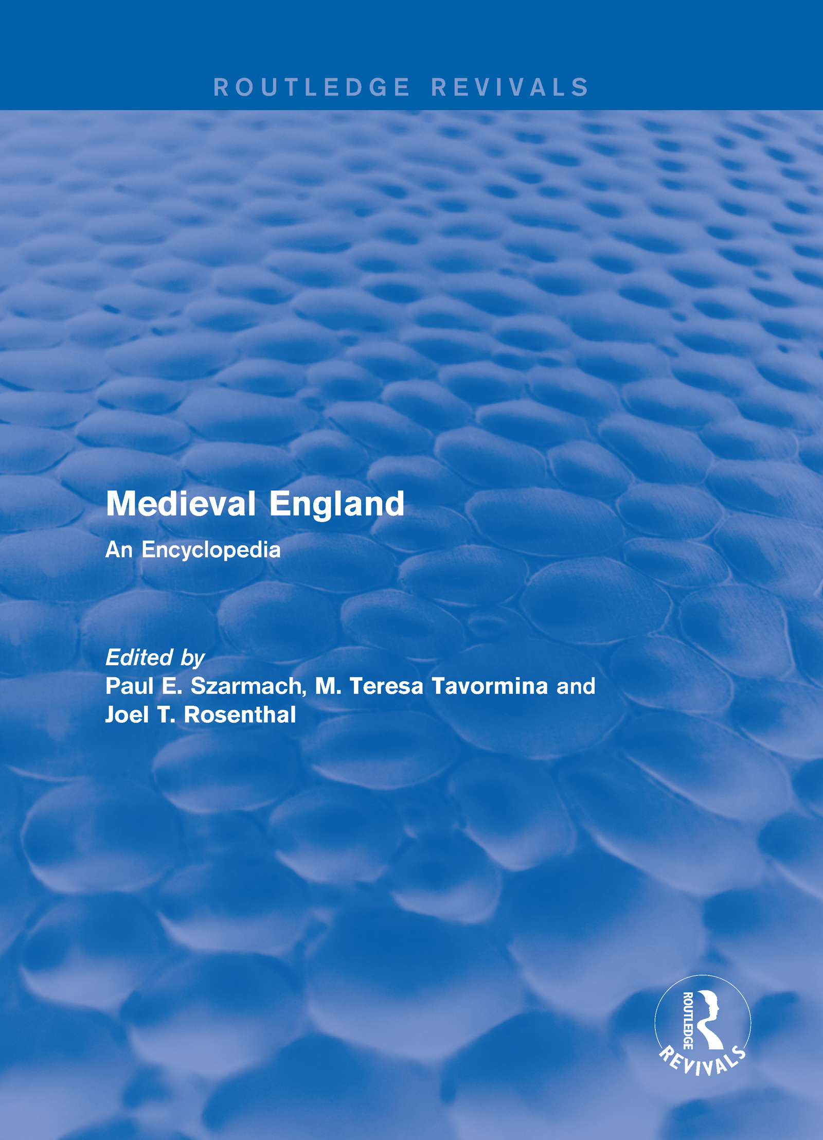 Routledge Revivals: Medieval England (1998): An Encyclopedia book cover