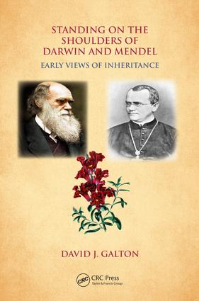 Standing on the Shoulders of Darwin and Mendel: Early Views of Inheritance, 1st Edition (Paperback) book cover