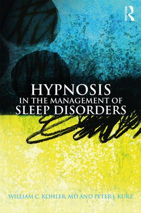 Hypnosis in the Management of Sleep Disorders book cover