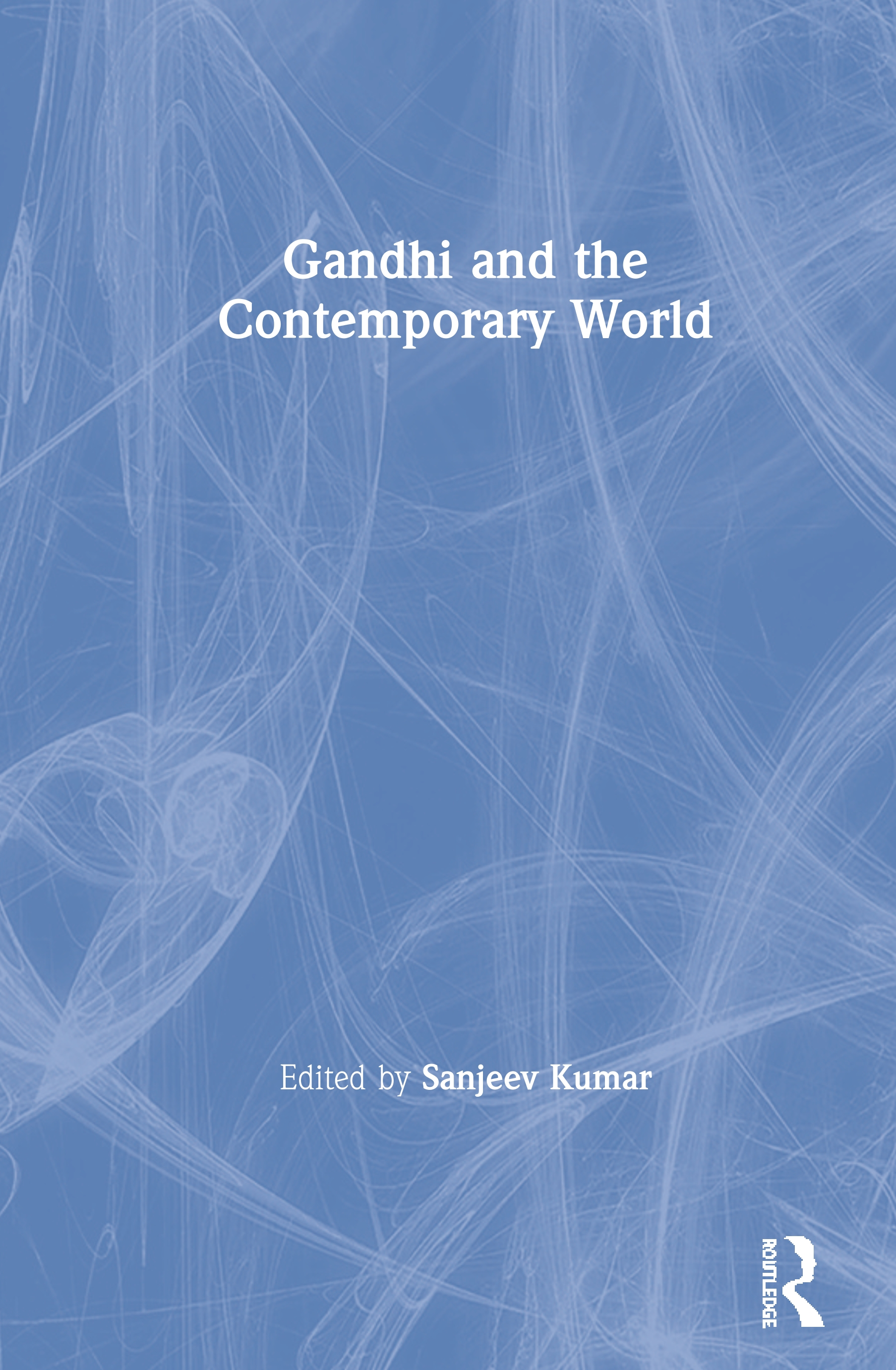 Gandhi and the Contemporary World book cover