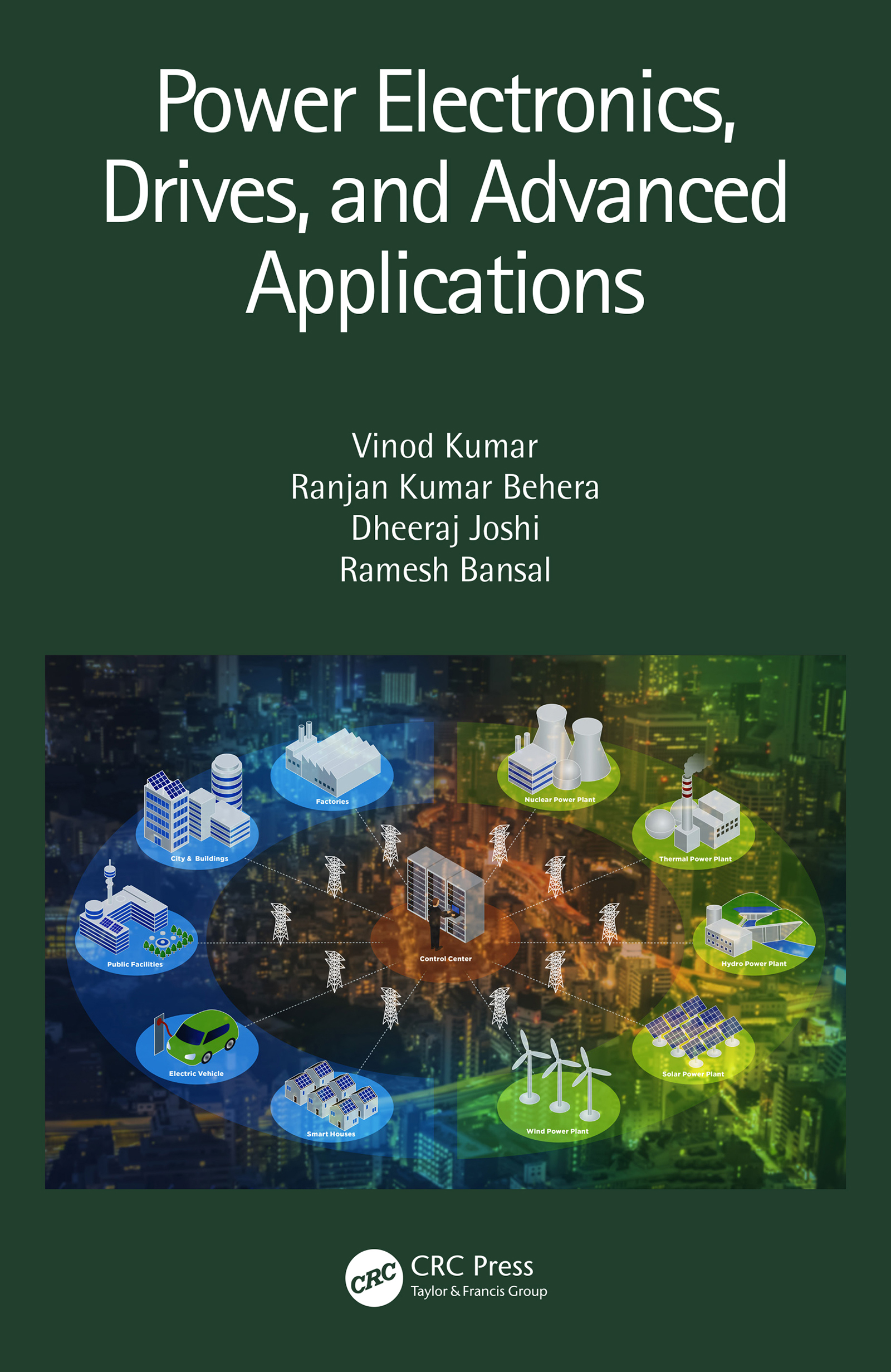Power Electronics, Drives, and Advanced Applications: 1st Edition (Hardback) book cover