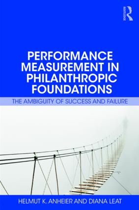 Performance Measurement in Philanthropic Foundations: The Ambiguity of Success and Failure book cover