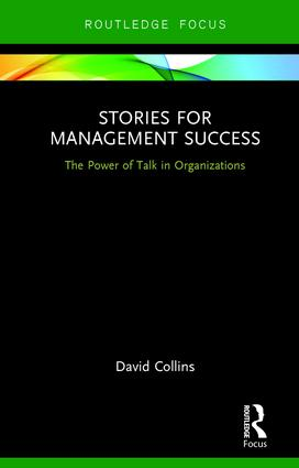 Stories for Management Success: The Power of Talk in Organizations book cover