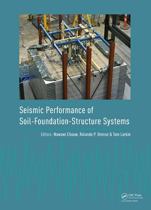 Seismic Performance of Soil-Foundation-Structure Systems: Selected Papers from the International Workshop on Seismic Performance of Soil-Foundation-Structure Systems, Auckland, New Zealand, 21-22 November 2016, 1st Edition (Hardback) book cover