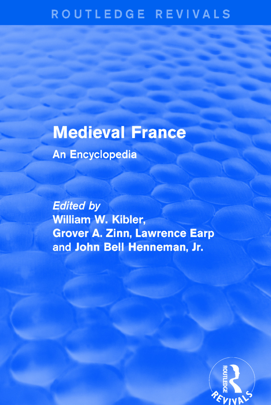 Routledge Revivals: Medieval France (1995): An Encyclopedia book cover