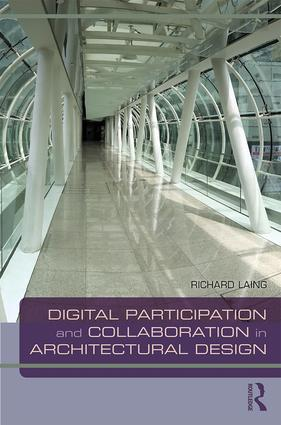 Digital Participation and Collaboration in Architectural Design book cover