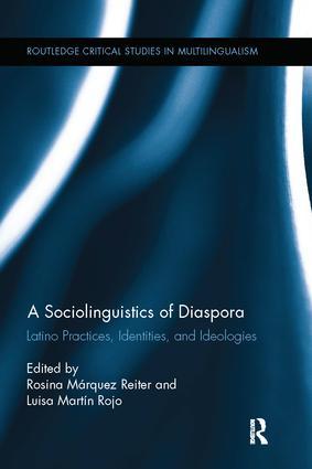 A Sociolinguistics of Diaspora: Latino Practices, Identities, and Ideologies book cover