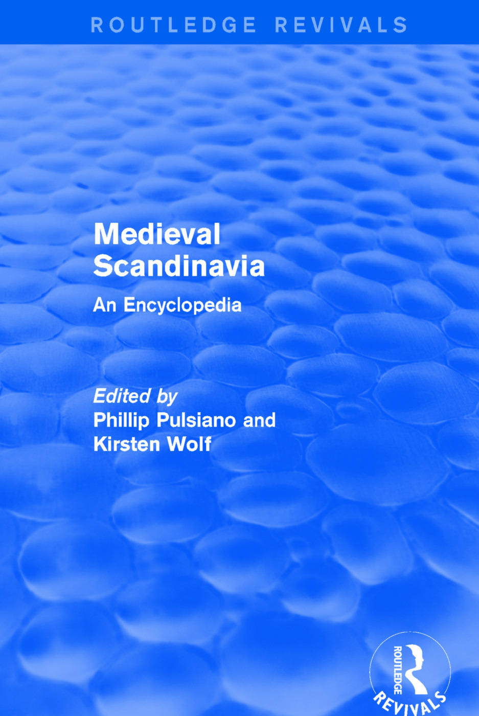 Routledge Revivals: Medieval Scandinavia (1993): An Encyclopedia, 1st Edition (Paperback) book cover