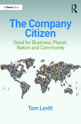 The Company Citizen: Good for Business, Planet, Nation and Community, 1st Edition (Paperback) book cover