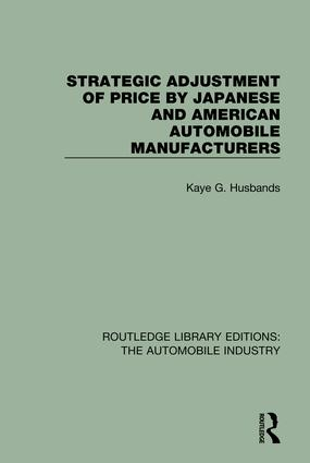 Strategic Adjustment of Price by Japanese and American Automobile Manufacturers book cover