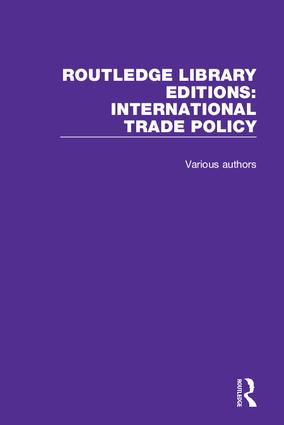 Routledge Library Editions: International Trade Policy (Hardback) book cover