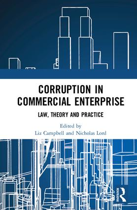 Corruption in Commercial Enterprise: Law, Theory and Practice, 1st Edition (Paperback) book cover