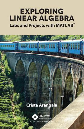 Exploring Linear Algebra: Labs and Projects with MATLAB® book cover