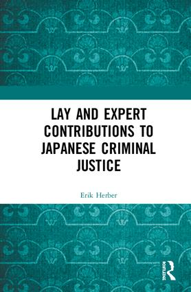Lay and Expert Contributions to Japanese Criminal Justice book cover