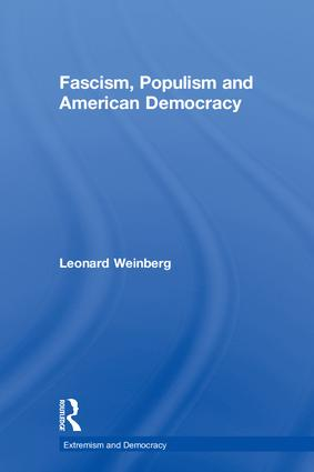 Fascism, Populism and American Democracy: 1st Edition (Hardback) book cover