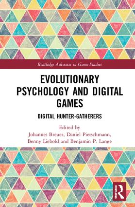 Evolutionary Psychology and Digital Games: Digital Hunter-Gatherers book cover