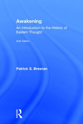 Awakening: An Introduction to the History of Eastern Thought, 6th Edition (Hardback) book cover