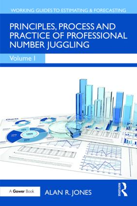 Principles, Process and Practice of Professional Number Juggling: 1st Edition (Hardback) book cover