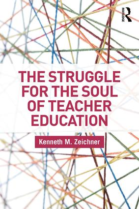 The Struggle for the Soul of Teacher Education book cover