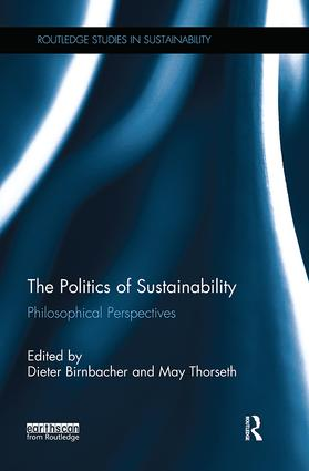 The Politics of Sustainability: Philosophical perspectives book cover