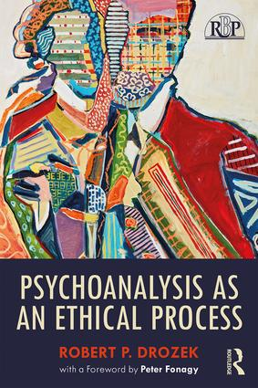 Psychoanalysis as an Ethical Process book cover