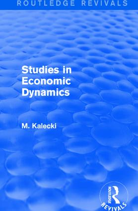 Routledge Revivals: Studies in Economic Dynamics (1943): 1st Edition (Hardback) book cover