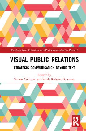 Visual Public Relations: Strategic Communication Beyond Text, 1st Edition (Hardback) book cover