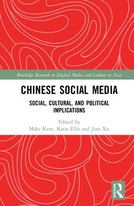 Chinese Social Media: Social, Cultural, and Political Implications (Hardback) book cover