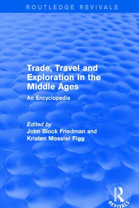 Routledge Revivals: Trade, Travel and Exploration in the Middle Ages (2000): An Encyclopedia book cover