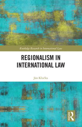 Regionalism in International Law: 1st Edition (Hardback) book cover