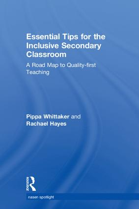 Essential Tips for the Inclusive Secondary Classroom: A Road Map to Quality-first Teaching, 1st Edition (Hardback) book cover